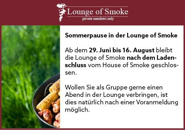 Sommerpause in der Lounge of Smoke